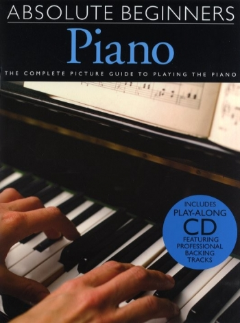 Absolute Beginners Piano: Bk and cd