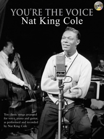 Youre The Voice: Nat King Cole: Piano Vocal Guitar: Bk&cd