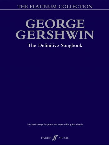 George Gershwin: The Platinium Collection: 50 Classic Songs: Piano Vocal Guitar