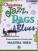 Christmas Jazz Rags & Blues Book 4 Piano (mier)