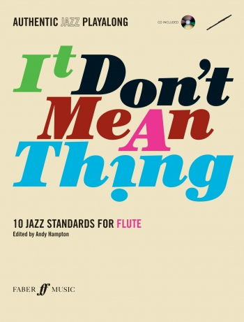 Authentic Jazz Playalong: It Dont Mean A Thing: Flute: Book & CD