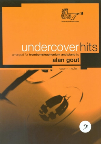 Undercover Hits: Bass Clef: Trombone Or Euphonium (Alan Gout)
