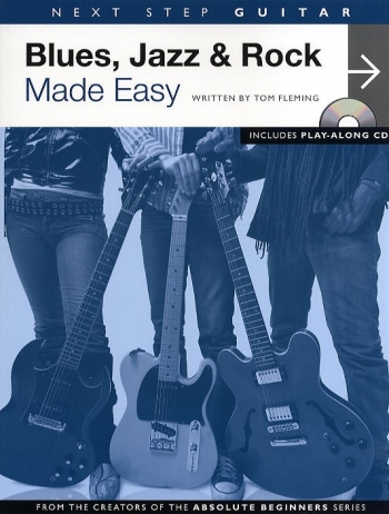 Next Step Guitar: Blues,jazz and Rock Made Easy