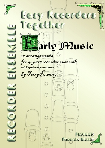 Easy Recorder Together: Early Music: Descant,Treble,Tenor