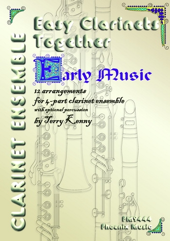 Easy Clarinets Together: Early Music  4 Bb Parts