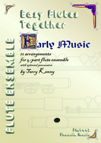 Easy Flutes Together: Early Music: 4  Parts