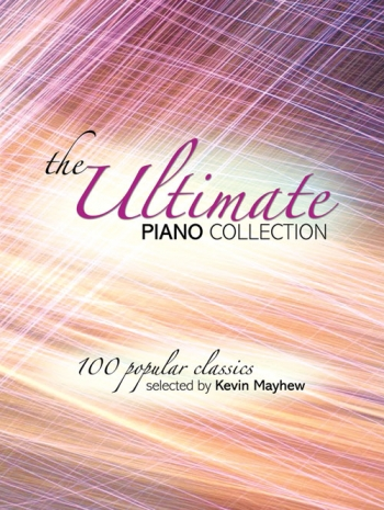 Ultimate Piano Collection: 100 Popular Classics: Papaerback: Piano