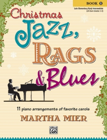 Christmas Jazz Rags & Blues Book 1 Piano (mier)