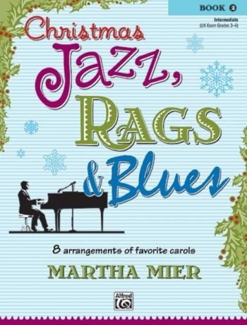 Christmas Jazz Rags & Blues Book 2 Piano (mier)