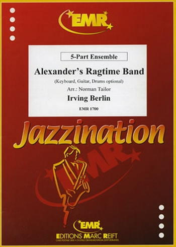 Alexanders Ragtime Band: 5 Part Ensemble: Mixed Parts: Score and Parts (berlin: Tailor)