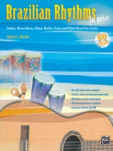 Brazilian Rhythms For Guitar: Book & CD