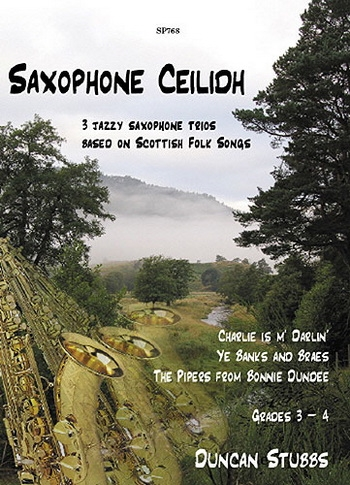 Saxophone Ceilidh: 3 Jazzy Saxophone Trios: 2 Altos and 1 Tenor
