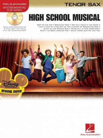 High School Musical: selections: Tenor Sax: Book & CD