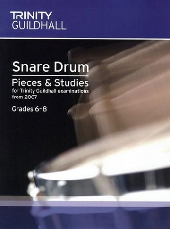 Trinity College London Percussion Exam Pieces and Studies: Snare Drum Book 2 (Grade 6-8)