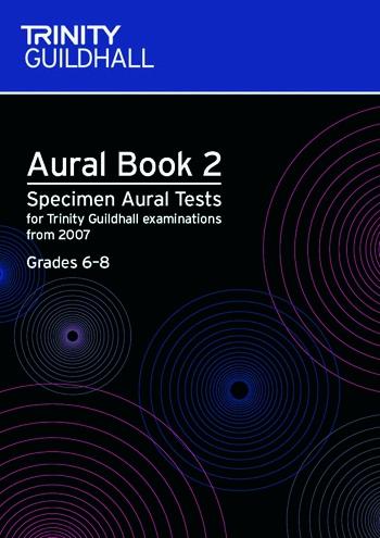 Trinity College London Specimen Aural Tests: Book 2: Grades 6-8: Book & CD
