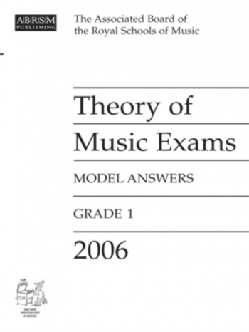 ABRSM Theory Of Music Exams Model Answers 2006: Grade 1