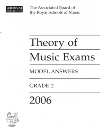 ABRSM Theory Of Music Exams Model Answers 2006: Grade 2