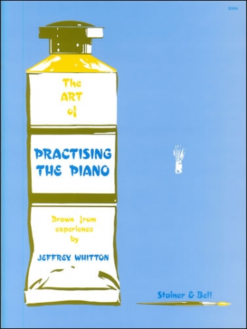 The Art Of Practising The Piano