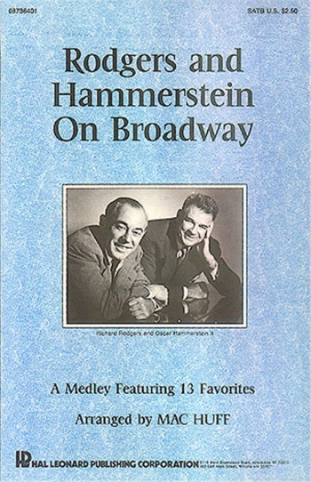 Rodgers and Hammerstien On Broadway: Medley 13 Favourites: Vocal: Satb  (McHuff)