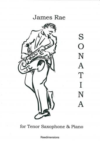 Sonatina: Tenor Saxophone & Piano (James Rae)