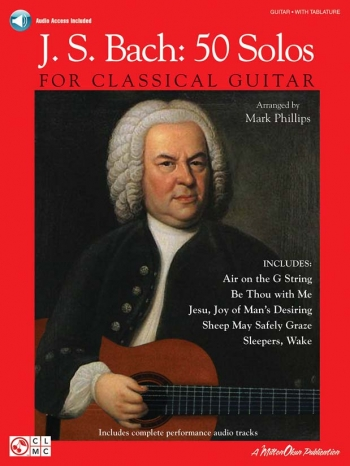 Bach: 50 Solos: Classical Guitar: Book & cd  (phillips)