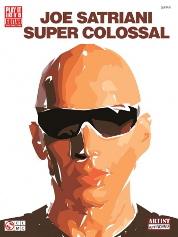 Joe Satriani: Super Colossal: Guitar