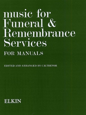 Music For Funeral and Remembrance: Organ