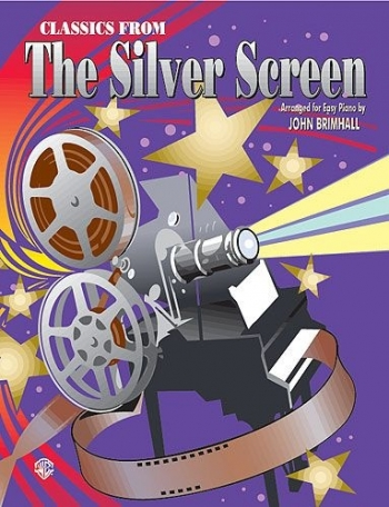 Classics From The Silver Screen : Easy Piano