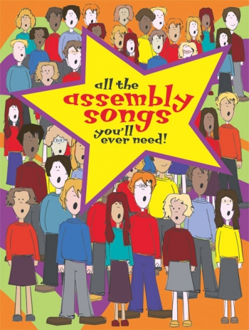 All The Assembley Songs Youll Ever Need: Full Music-hardback