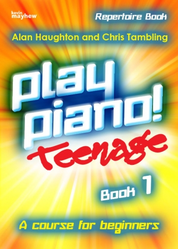 Play Piano Teenage: Book 1 Repertoire  (Haughton & Tambling)