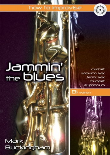 Jammin The Blues: How To Improvise:  Bb Instruments: Book & CD