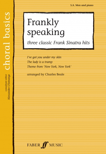 Frankly Speaking: Vocal SAB: 3 Classic Frank Sinatra Hits