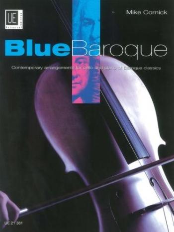 Blue Baroque: Cello& Piano (Cornick)  (Universal)