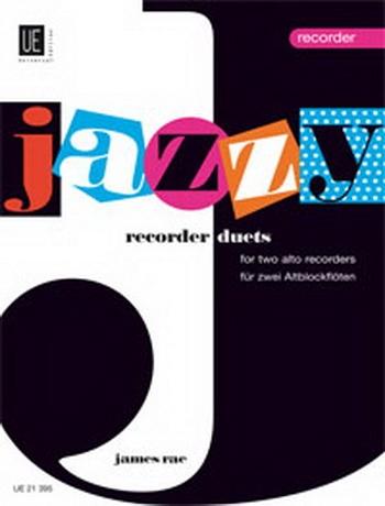 Jazzy Recorder Duets: 2 Treble (alto) Recorders