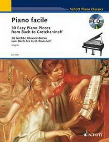 Piano Facile: 30 Easy Piano Pieces Bach To Gretchaninoff
