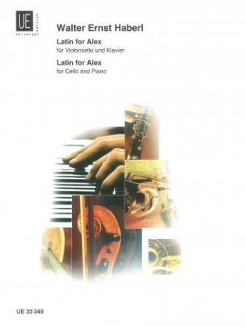 Latin For Alex: Cello & Piano (Universal)