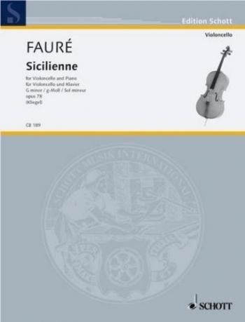 Sicilienne: Op78: G Minor: Cello & Piano (Schott)