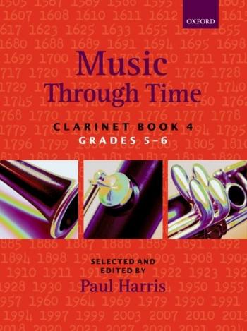 Music Through Time Book 4 Grade 5-6: Clarinet & Piano (Paul Harris) (Oxford)
