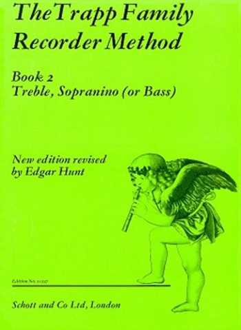 Trapp Family Recorder Method: 2: Treble Sopranino Or Bass