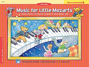 Alfred Music For Little Mozarts: Music Lesson Book 1