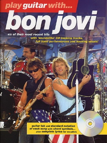 Play Guitar With Bon Jovi The Later Years: Book & Cd