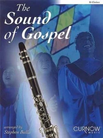 Sound Of Gospel: Clarinet: Book & CD