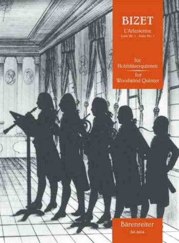 Bizet: Larlesienne: Suite No. 1: Woodwind Quintet: Scoreandparts