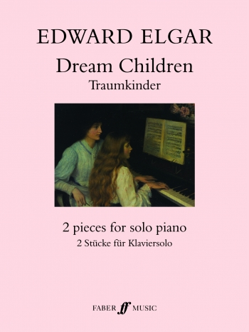 Dream Children: Piano   (Faber)