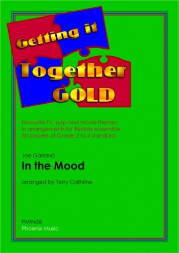 Getting It Together: In The Mood: Flexible Ensemble Score & Parts