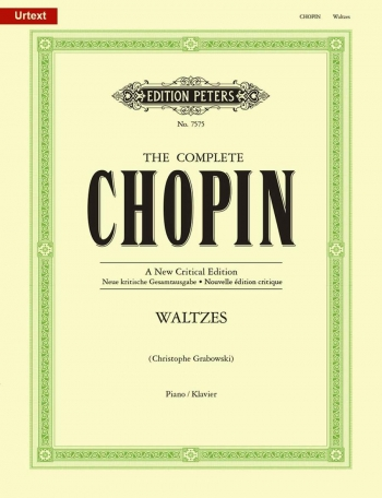Waltzes The Complete: New Critical Edition: Piano (Peters)