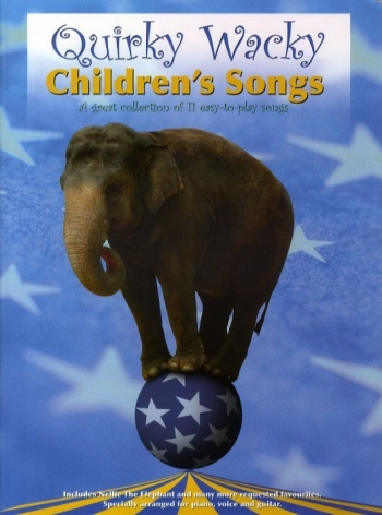 Quirky Wacky Childrens Songs - Piano Vocal Guitar