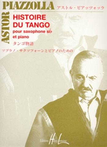 Histoire Du Tango Bb Tenor Saxophone Or Soprano Sax & Piano  (Lemoine)