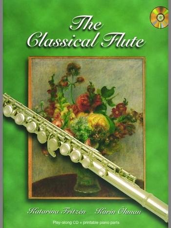 The Classical Flute: Bk&cd (fritzen/Ohman)