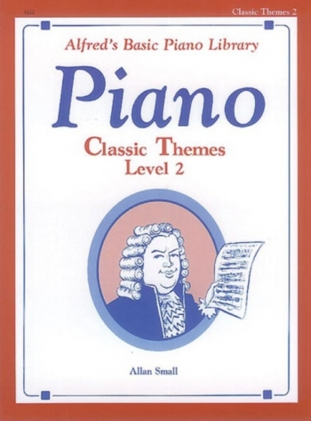 Alfred Basic Lesson Book: Classical Themes: Level 2: Piano
